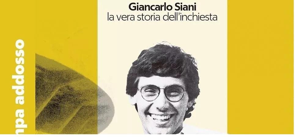 """""""Giancarlo Siani – La stampa addosso"""": arriva il romanzo verità del magistrato D'Alterio"""